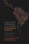 Jacket Image For: Supply Chain Management and Logistics in Emerging Markets