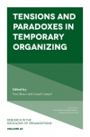 Jacket Image For: Tensions and paradoxes in temporary organizing