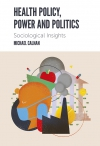 Jacket Image For: Health Policy, Power and Politics