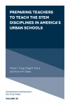 Jacket Image For: Preparing Teachers to Teach the STEM Disciplines in America's Urban Schools