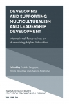 Jacket Image For: Developing and Supporting Multiculturalism and Leadership Development