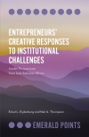 Jacket Image For: Entrepreneurs' Creative Responses to Institutional Challenges
