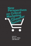 Jacket Image For: New Perspectives on Critical Marketing and Consumer Society