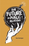 Jacket Image For: Our Future in Public Relations
