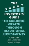 Jacket Image For: The Savvy Investor's Guide to Building Wealth Through Traditional Investments
