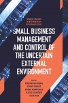 Jacket Image For: Small Business Management and Control of the Uncertain External Environment