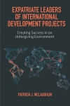 Jacket Image For: Expatriate Leaders of International Development Projects