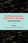 Jacket Image For: Crafting Customer Experience Strategy