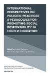 Jacket Image For: International Perspectives on Policies, Practices & Pedagogies for Promoting Social Responsibility in Higher Education