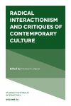 Jacket Image For: Radical Interactionism and Critiques of Contemporary Culture