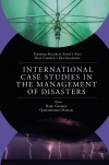 Jacket Image For: International Case Studies in the Management of Disasters