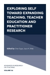 Jacket Image For: Exploring Self toward expanding Teaching, Teacher Education and Practitioner Research