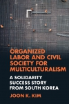 Jacket Image For: Organized Labor and Civil Society for Multiculturalism