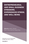 Jacket Image For: Entrepreneurial and Small Business Stressors, Experienced Stress, and Well Being