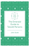 Jacket Image For: The Emerald Guide to Talcott Parsons