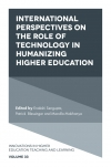 Jacket Image For: International Perspectives on the Role of Technology in Humanizing Higher Education