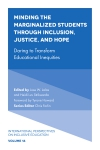 Jacket Image For: Minding the Marginalized Students Through Inclusion, Justice, and Hope