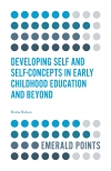 Jacket Image For: Developing Self and Self-Concepts in Early Childhood Education and Beyond
