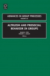 Jacket Image For: Altruism and Prosocial Behavior in Groups
