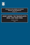 Jacket Image For: Henry George, The Transatlantic Irish, and their Times