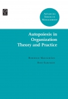 Jacket Image For: Autopoiesis in Organization Theory and Practice