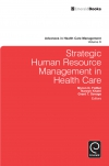 Jacket Image For: Strategic Human Resource Management in Health Care